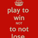 play to win_not not